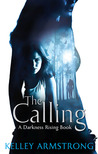 The Calling by Kelley Armstrong