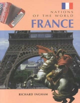 Texbook téléchargement gratuit France (Nations of the World) 0817257829 by Richard Ingham PDF