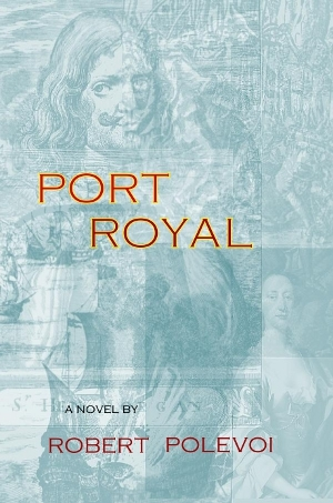 Port Royal by Robert Polevoi