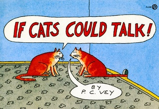 If Cats Could Talk