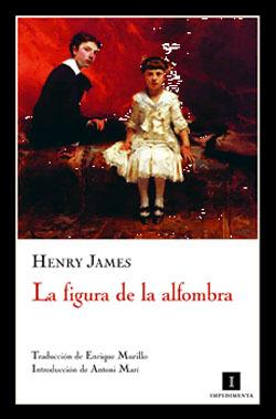 La figura de la alfombra by Henry James