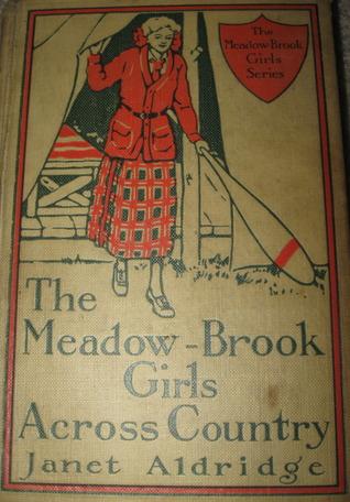 The Meadow-Brook Girls Across Country by Janet Aldridge