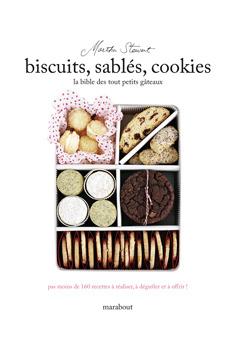 biscuits sablés cookies : la bible des tout petits gâteaux
