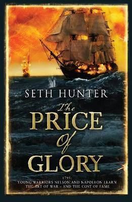 The Price of Glory by Seth Hunter