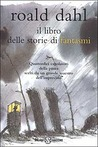 Il libro delle storie di fantasmi by Roald Dahl