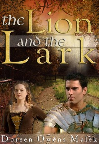 The Lion and the Lark by Doreen Owens Malek