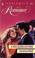 A Reckless Loving (Harlequin Romance #82)