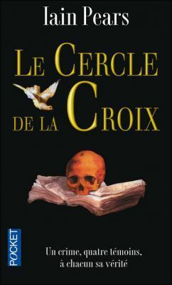 Le Cercle de la Croix by Iain Pears