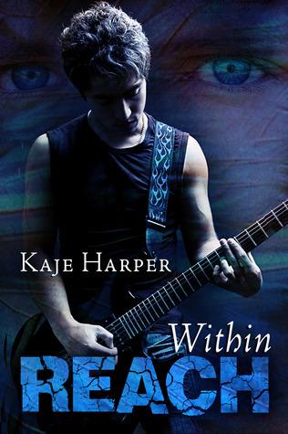 Within Reach by Kaje Harper