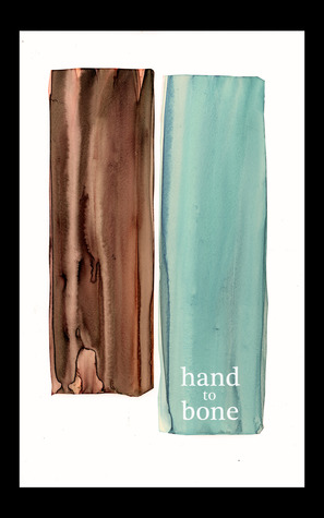 Hand to Bone by Sarah D'Stair