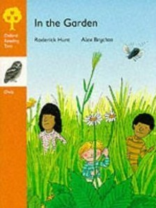 In The Garden (Oxford Reading Tree: Stage 6: Owls Storybooks)
