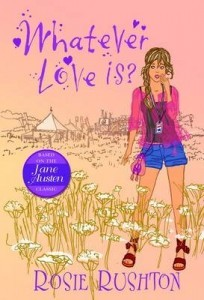Whatever Love Is by Rosie Rushton