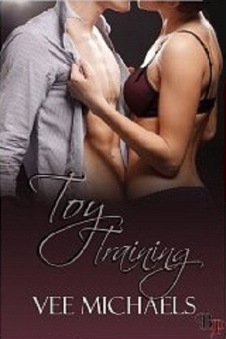 Toy Training by Vee Michaels