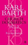 Church Dogmatics 4.3.2 The Doctrine of Reconciliation