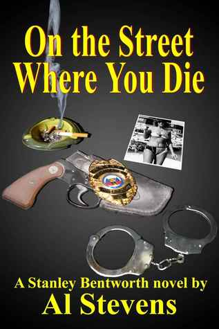 On the Street Where You Die (Stanley Bentworth, #1)