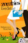 Zombies for Breakfast by Becca Leone / Rebecca L. Bo...
