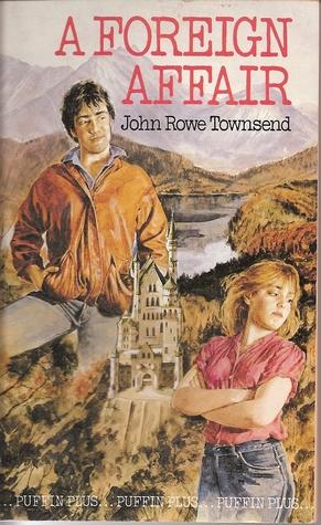 A Foreign Affair by John Rowe Townsend