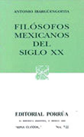 Filósofos Mexicanos del Siglo XX (Sepan Cuantos, #722)