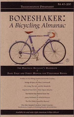 Boneshaker: A Bicycling Almanac (BA 43-200, #7)