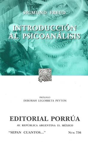 Introducción al Psicoanálisis (Sepan Cuantos, #736)