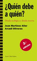 ¿Quién debe a quién? 2a edición  Deuda ecológica y deuda externa