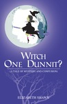 Witch One Dunnit?