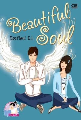Hasil gambar untuk Novel Beautiful Soul – karya Stefiani E-I