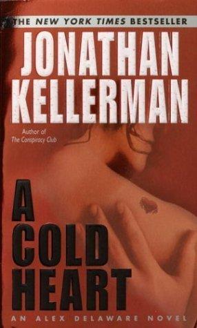 A Cold Heart (Alex Delaware, #17)