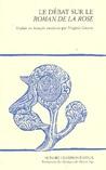 Le Débat Sur Le Roman De La Rose by Christine de Pizan