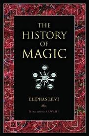 The History of Magic by Éliphas Lévi