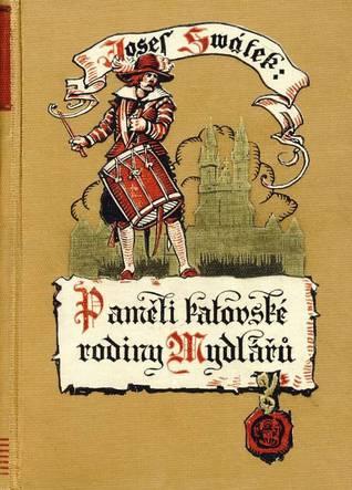 Paměti katovské rodiny Mydlářů - kniha první