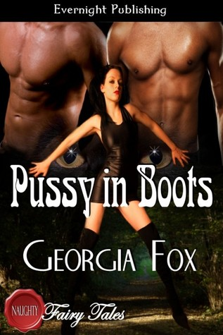 Pussy and boots