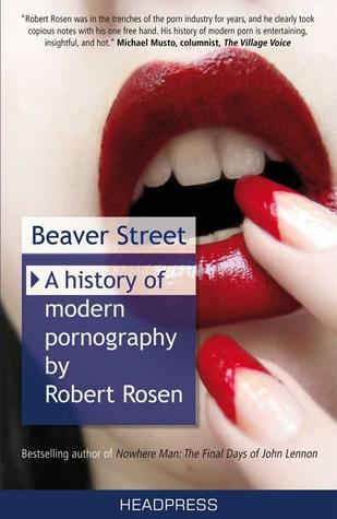 Beaver Street: A History of Modern Pornography