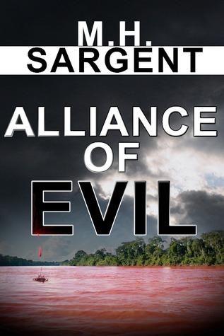 Alliance of Evil (MP-5 CIA Thriller #5)