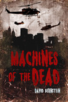 Machines of the Dead