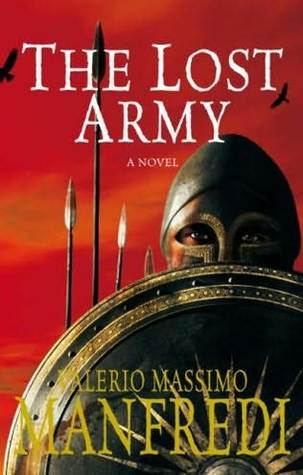 The Lost Army by Valerio Massimo Manfredi