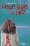 ¿Por qué a mí? by Valéria Piassa Polizzi