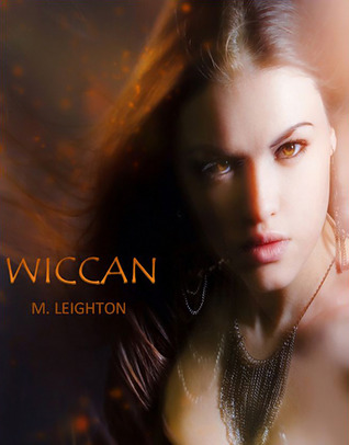 Wiccan by M. Leighton, Michelle Leighton