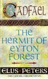 The Hermit of Eyton Forest (Chronicles of Brother Cadfael #14)