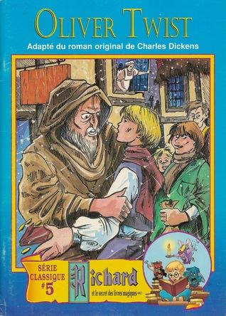 Oliver Twist (Richard et le secret des livres magiques, #5)