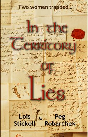 In the Territory of Lies by Lois Stickell