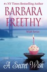 A Secret Wish by Barbara Freethy