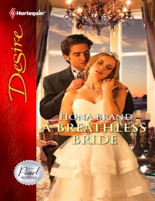 A Breathless Bride by Fiona Brand