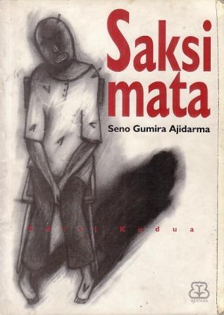 Saksi Mata by Seno Gumira Ajidarma
