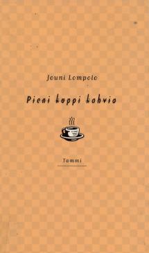 Pieni kuppi kahvia by Jouni Lompolo