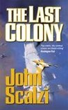 The Last Colony (Old Man's War, #3) cover
