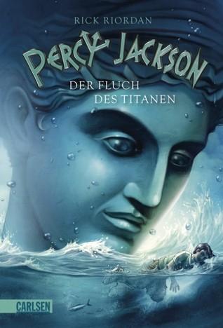 Der Fluch des Titanen (Percy Jackson, #03)
