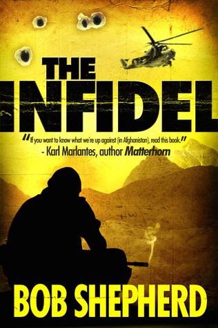 The Infidel by Bob Shepherd