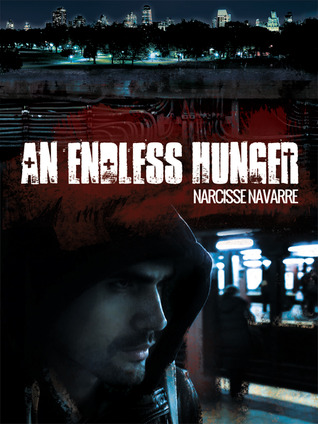 An Endless Hunger by Narcisse Navarre