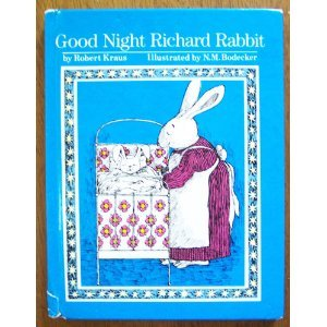 Goodnight, Richard Rabbit by Robert Kraus